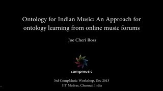 Ontology for Indian Music: An Approach for ontology learning from online music forums
