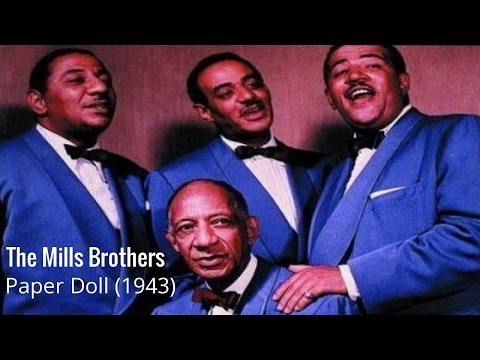 The Mills Brothers — Paper Doll (1943)
