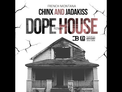 Chinx Drugz - Dope House Remix ft. French Montana & Jadakiss
