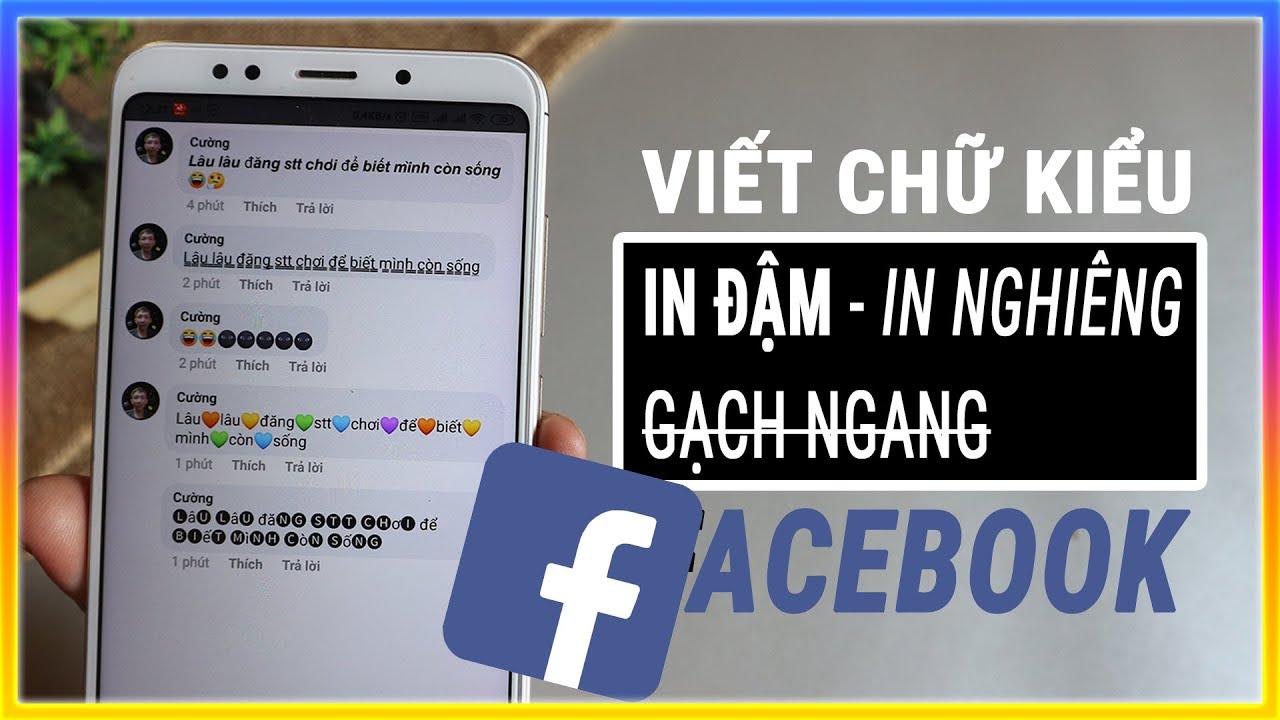 Cách viết nhiều kiểu chữ độc đáo trên facebook bằng điện thoại và máy tính   Mê thủ thuật