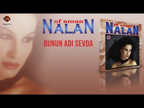 NALAN Ft. OF AMAN NALAN - BUNUN ADI SEVDA