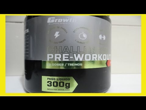 1eef5130e PRÉ TREINO CHALLENGER - GROWTH SUPPLEMENTS - YouTube