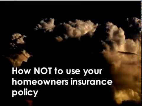 Homeowners Insurance NOT to Do's