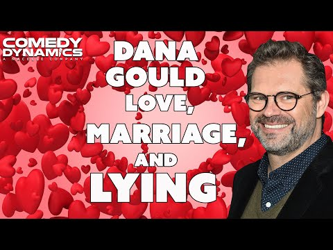 Dana Gould  Love, Marriage, And Lying Stand Up Comedy