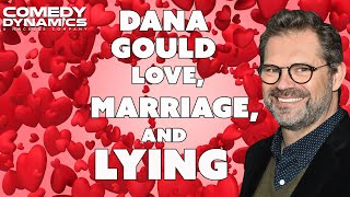 Dana Gould - Love, Marriage, And Lying (Stand Up Comedy)