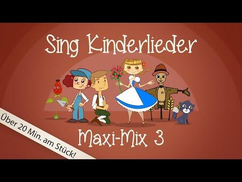 Sing Kinderlieder Maxi-Mix 3 - Kinderlieder zum Mitsingen | Sing Kinderlieder