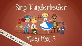 Sing Kinderlieder Maxi-Mix 3: Laurentia u.v.m. - Kinderlieder zum Mitsingen | Sing Kinderlieder