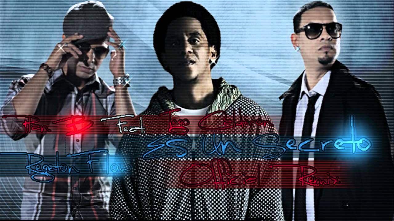 Plan B Ft Tego Calderon Es Un Secreto Remix Reggaeton 2011 Youtube