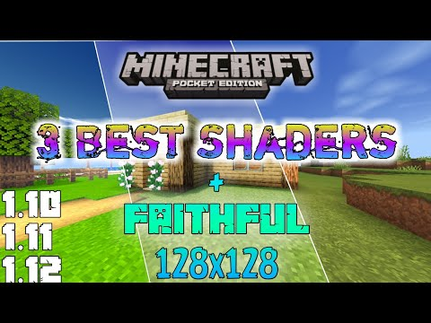 3 Best Shaders Mix With Faithful 128x128 For Mcpe - Minecraft: Pocket Edition