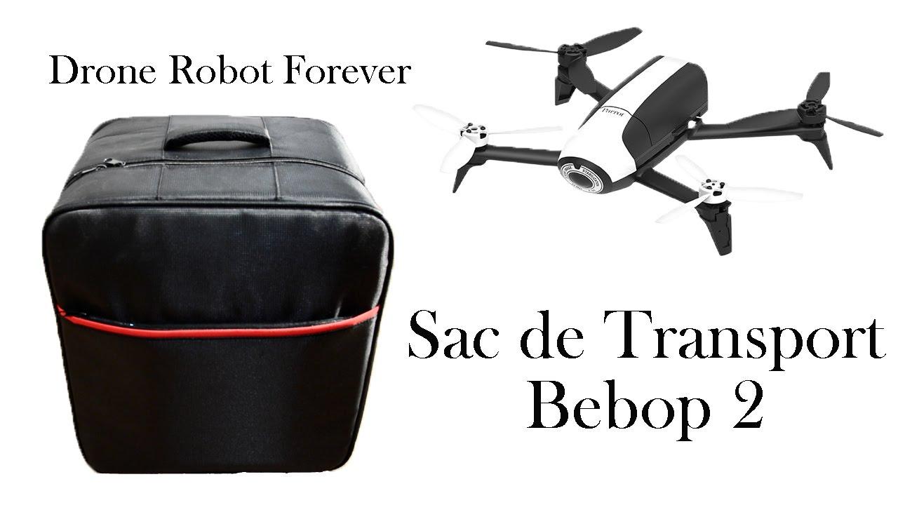 pr sentation sac de transport parrot bebop 1 et bebop 2. Black Bedroom Furniture Sets. Home Design Ideas