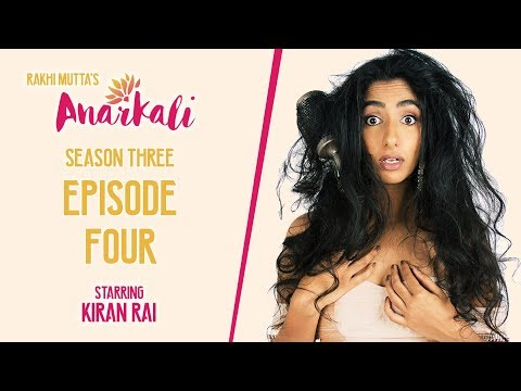 ANARKALI WEB SERIES   SEASON 3 EPISODE 4   OPINIONS ARE BEST SHARED
