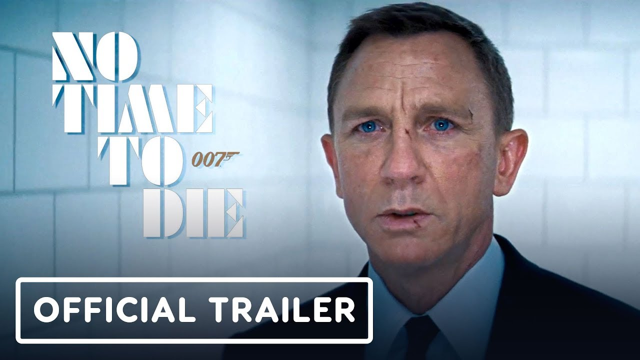 No Time To Die Official Trailer 2020 Daniel Craig Rami Malek Lashana Lynch