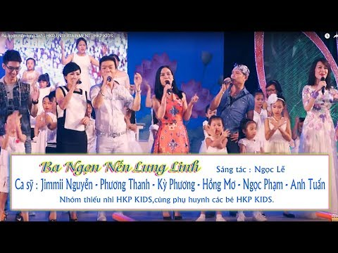 Ba ngọn nến lung linh - HKP ENTERTAINMENT - HKP KIDS