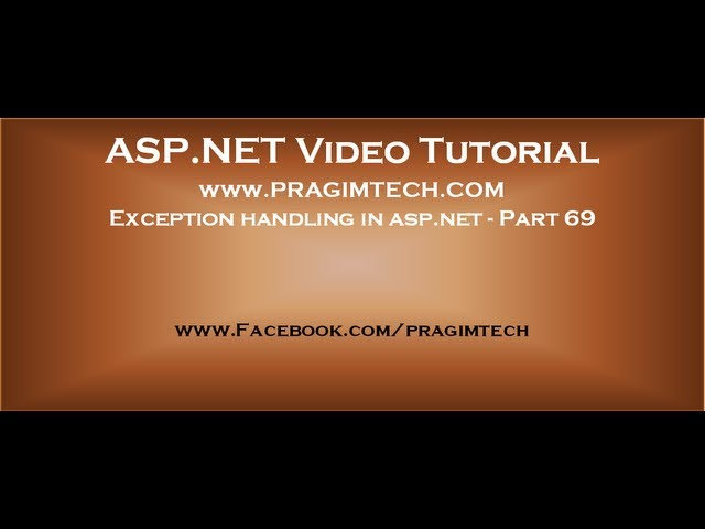 Exception handling in asp.net   Part 69