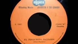 El Pinochito Bailarin - Juaneco y Su Combo