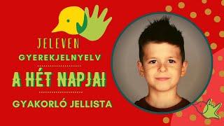 Jeleven online - GYAKORLÓ JELLISTA - TALÁLD KI! - A hét napjai témakör 3.