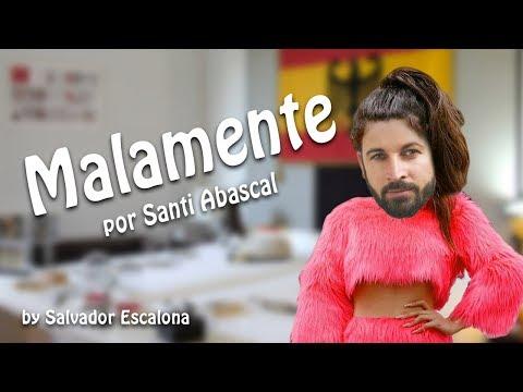 MALAMENTE de Rosalía, por Santiago Abascal de VOX - PARODIA