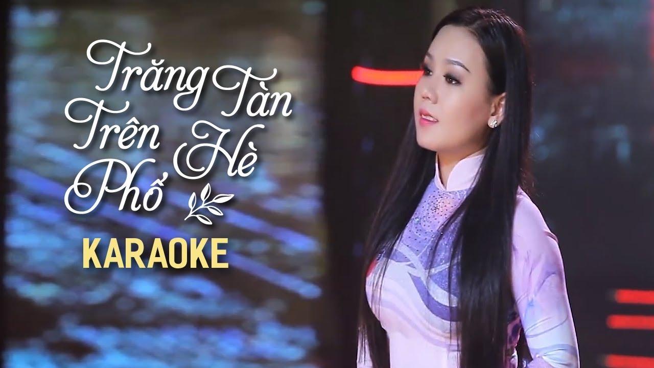 [KARAOKE] Trăng Tàn Trên Hè Phố - Lưu Ánh Loan