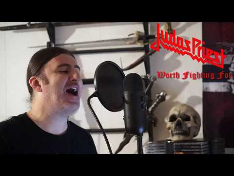 "Judas Priest "" Worth Fighting For "" feat.Hammer Head ( collaboration cover )"