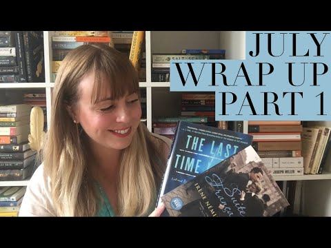 July Wrap Up    Part One