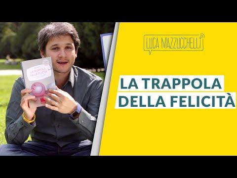 La trappola della felicità - Libri per la mente