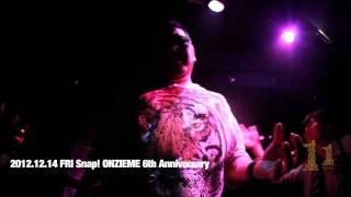 2012年12月14日(金) Snap! feat onzieme 6th anniversary SPECIAL GUE...