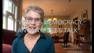 """Thought Spark"" #5 - DEMOCRACY PART II: What is Democracy, Anyway? Let's Talk"