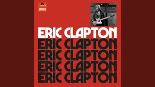 Blues Power (Eric Clapton Mix)