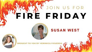 Fire Friday with Susan West