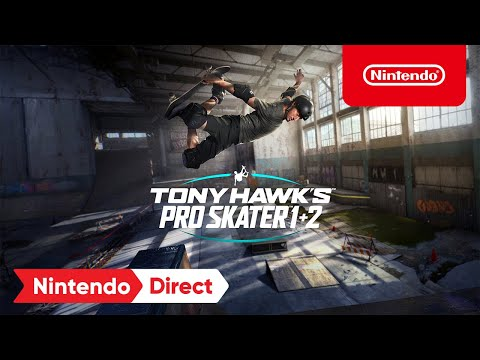 Tony Hawk's Pro Skater 1 + 2 - Pre-Order Trailer - Nintendo Switch | E3 2021