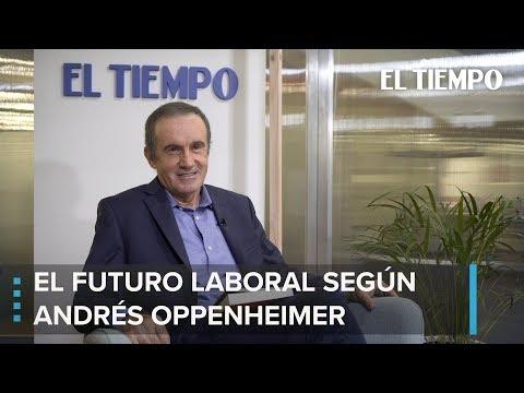 Andrés Oppenheimer analiza el futuro laboral | EL TIEMPO