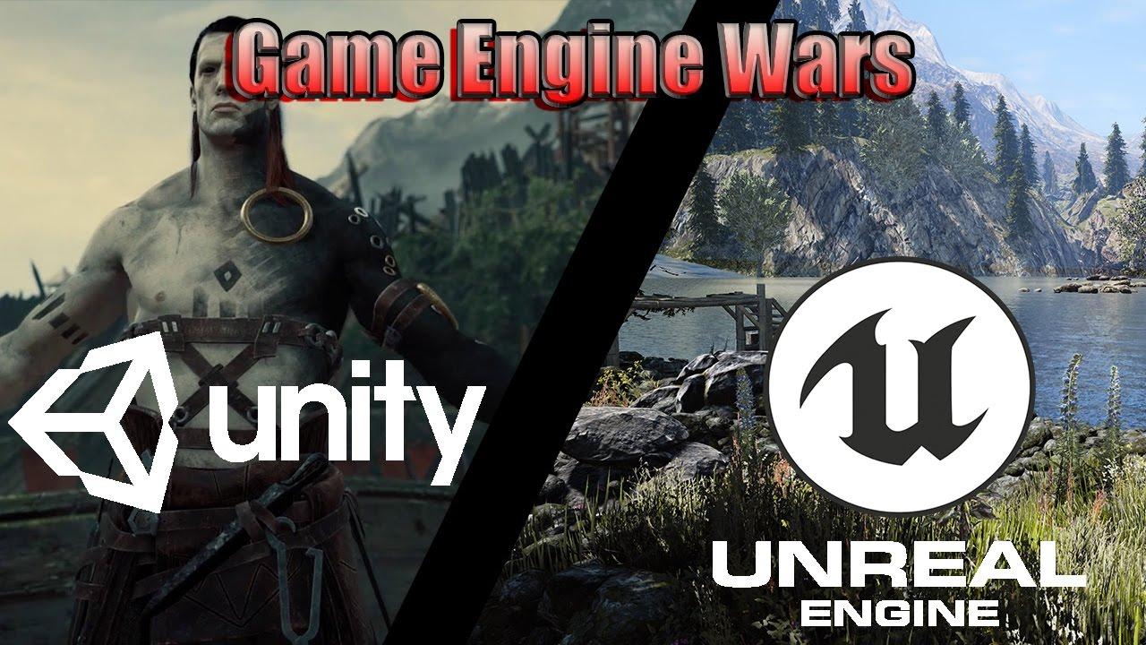 unreal engine vs unity - game engine wars