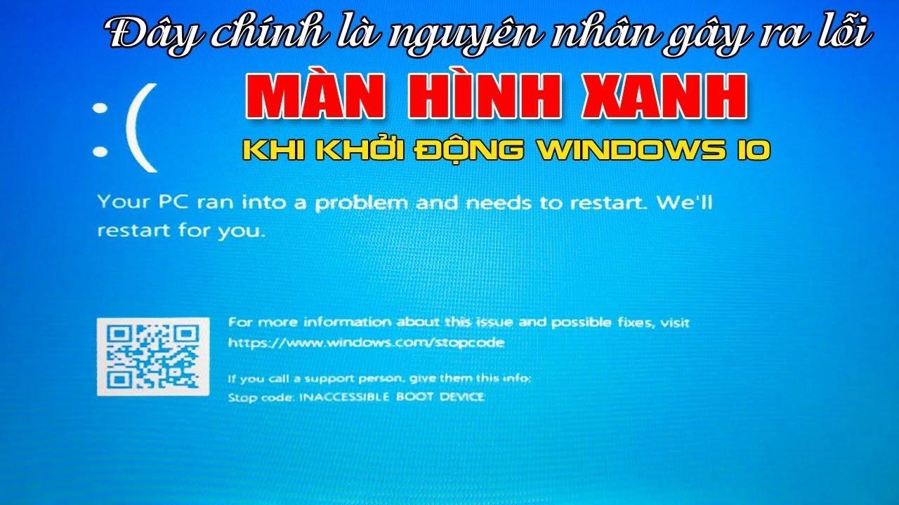 Chu Đặng Phú HƯỚNG DẪN SỬA LỖI MÀN HÌNH XANH KHI KHỞI ĐỘNG WINDOWS 10 – How to fix Blue screen win10