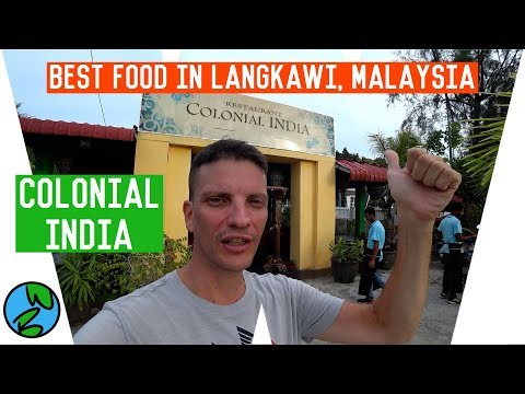 MALAYSIA  |  COLONIAL INDIA REVIEW : Best Food in Langkawi !