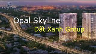 Căn Hộ Opal Skyline - Rever Land