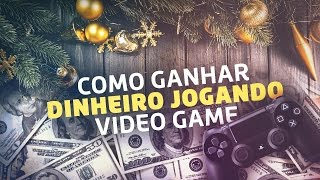 COMO GANHAR DINHEIRO JOGANDO VÍDEO GAME? + MAPA DE NATAL!