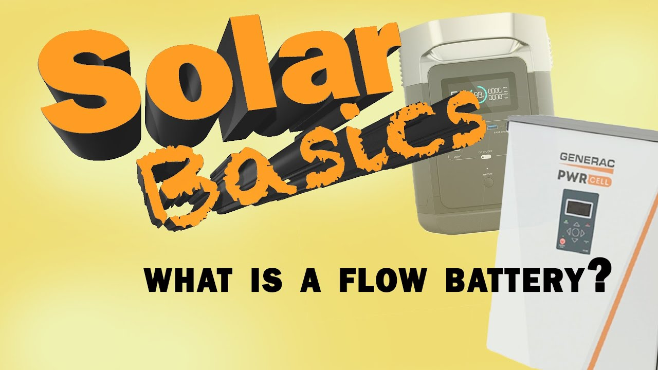 What is a flow battery?