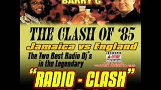 Barry G vs David Rodigan  - Legendary Radio Clash 1985 pt1