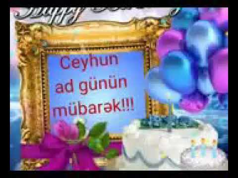 Ceyhun Ad Gunun Mubarək Mahnisi Youtube