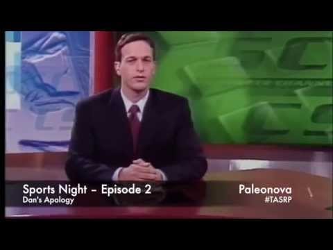 Sports Night – Episode 2 –– Dan's Apology