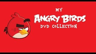 my angry birds dvd collection