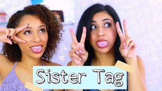 THE SISTER TAG WITH TERA