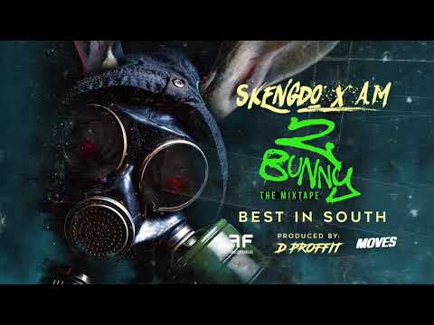 Skengdo X AM - Best In South [Official Audio]