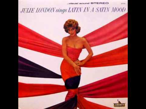 Julie London - Sway  1963 (Latin In A Satin Mood)