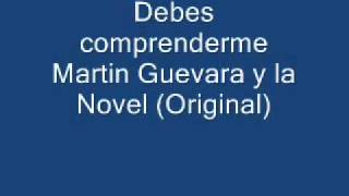 Debes Comprenderme La novel (ORIGINAL)