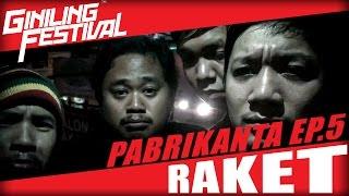 Giniling Festival | Pabrikanta Episode 5: Raket (Lyrics)