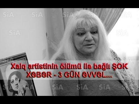 Xalq artistinin ölümü ilə bağlı ŞOK XƏBƏR - 3 GÜN ƏVVƏL...