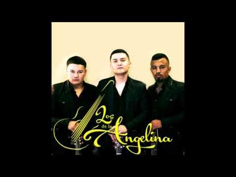 Los De LA AngelinaTu De Que Vas2015En Vivo