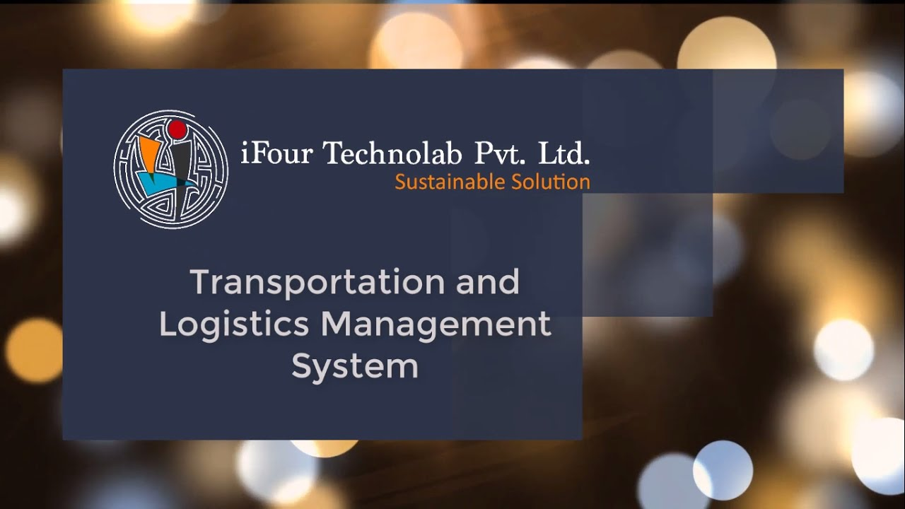 iFour: Transportation and Logistics Management System