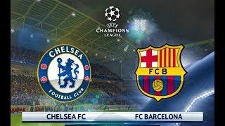 Chelsea vs Barcelona 2018 | UEFA Champions League | PES 2018 Gameplay HD